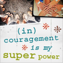 InCourage Is My superpower
