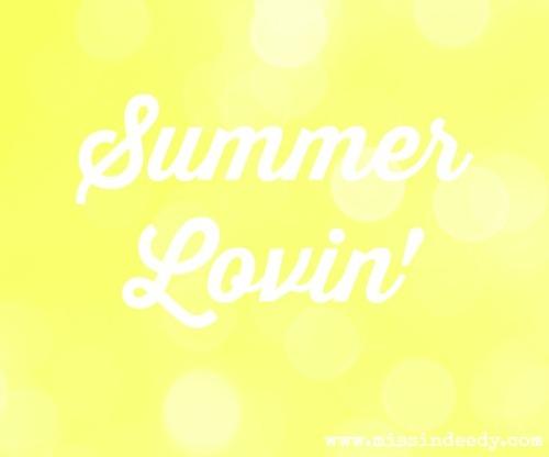 SummerLovin_Missindeedy