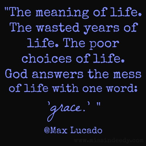 MaxLucado_Grace_Missindeedy