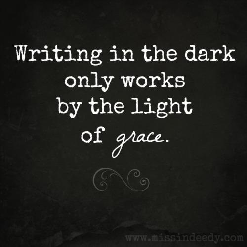 writing_in_the_dark_Missindeedy
