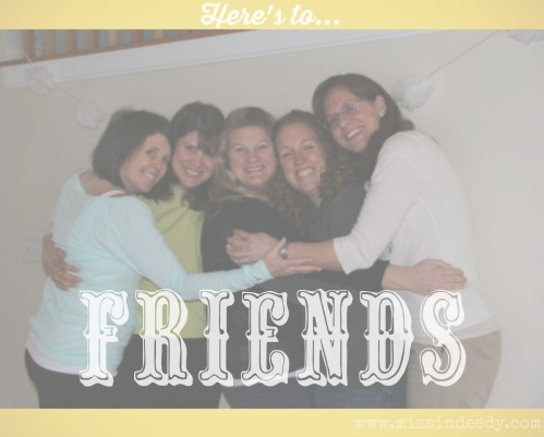 Here_To_Friends_Missindeedy