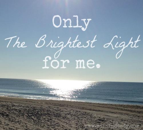 Brightest_Light_Missindeedy